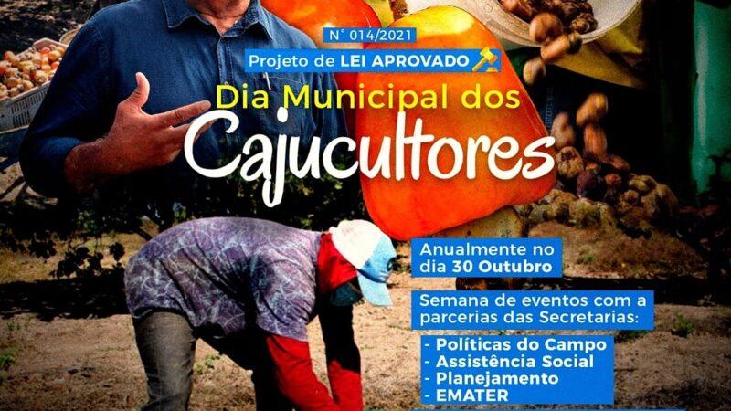 Vereador Chiquito Praxedes consegue aprovação de Projeto de Lei que institui o dia do Cajucultor em Caraúbas