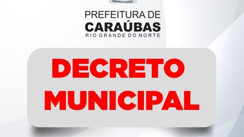 Novo Decreto Municipal traz novas flexibilidades sociais no tocante ao combate a pandemia em Caraúbas