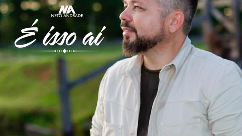 É isso aí: Cantor potiguar Neto Andrade lança um dos maiores sucessos de Ana Carolina e Seu Jorge em ritmo de xote