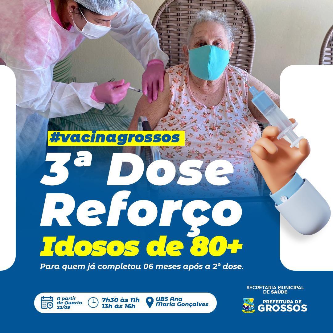 Grossos vacina idosos com a 3° dose da covid-19 nesta quarta