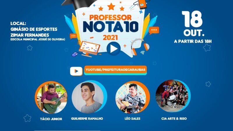 """Prefeitura de Caraúbas premia hoje """"Professor Nota 10"""" da rede municipal de ensino"""